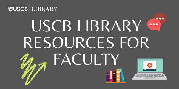 USCB Library Resources for Faculty