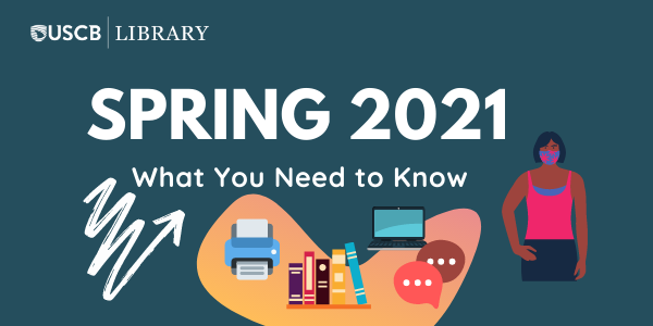 Spring 2021: What You Need to Know